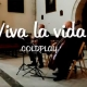 Viva la vida - Música para bodas en Madrid y Toledo